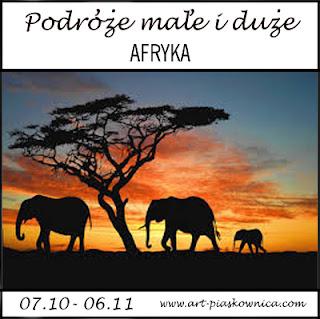 PODRÓŻE MAŁE I DUŻE - Afryka