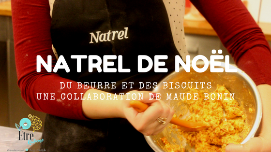 #GrandPartageNatrel- Natrel de Noël - Collaboration de Maude Bonin