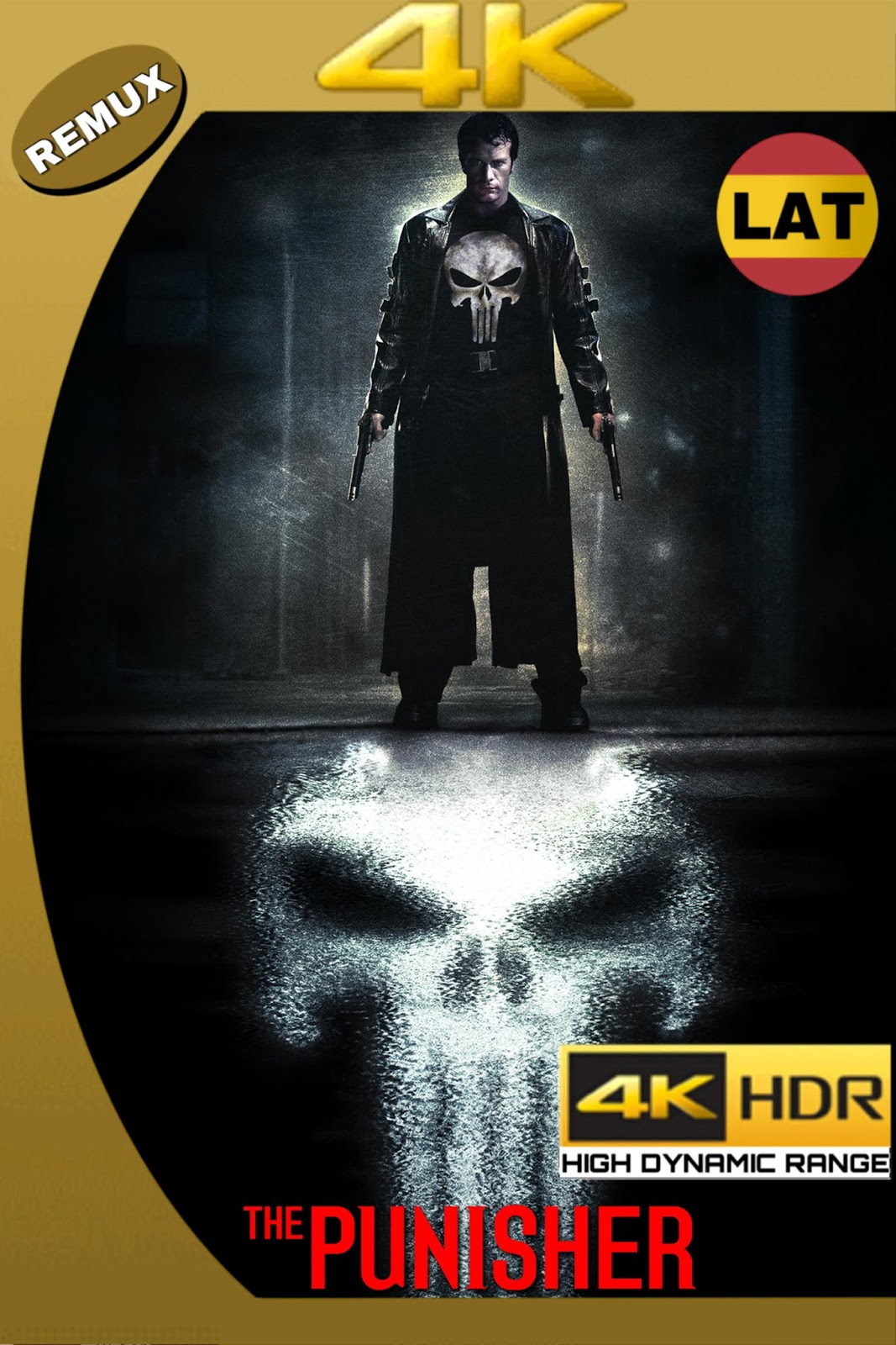 THE PUNISHER 2004 LAT-ING ULTRA HD 4K HDR BDREMUX 2160P 73GB.mkv