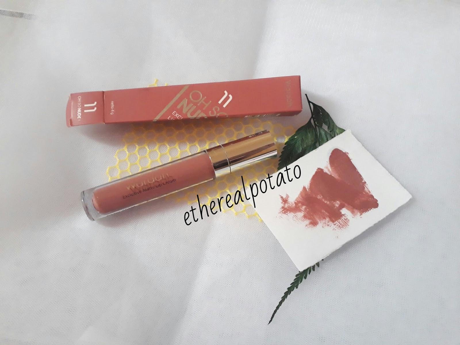 Review Wardah Exclusive Matte Lip Cream 11 Oh So Nude Ethereal No 8 Ini Ternyata Bukan Tipe Yang Langsung Dry Down Dia Ada Masa Basahnya Dulu Buttery Dan Harus