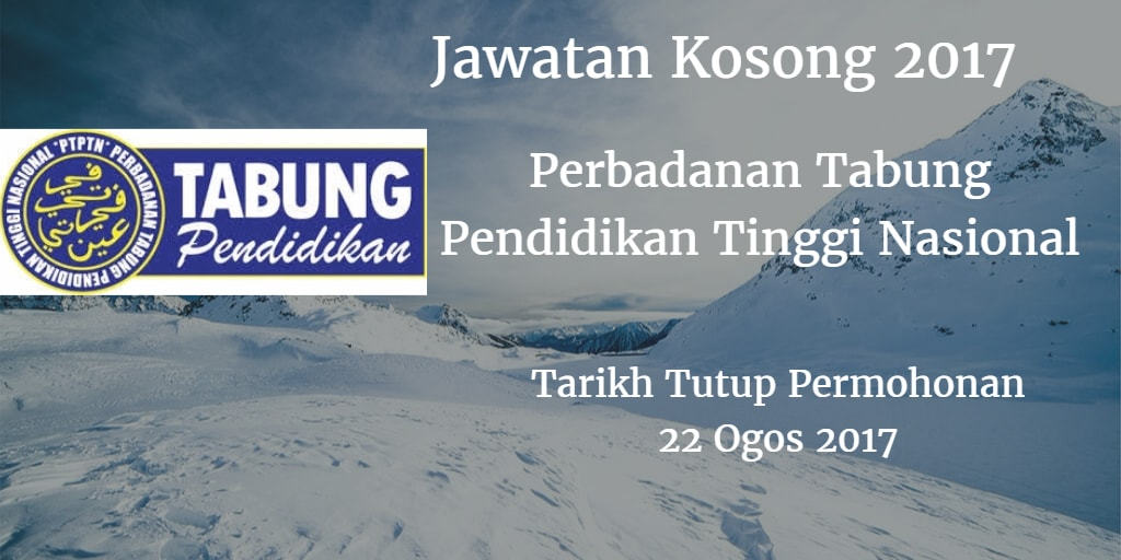 Jawatan Kosong PTPTN 22 Ogos 2017