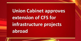 Cabinet approves Extension of CFS