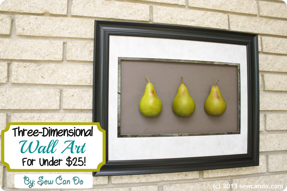 Sew Can Do: I Can Do Decor: Three-Dimensional Fruit Wall ...