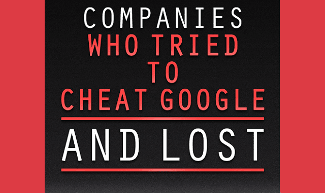 Companies That Tried To Cheat Google And Lost