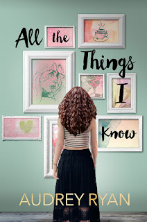 Book cover: All the Things I Know by Audrey Ryan