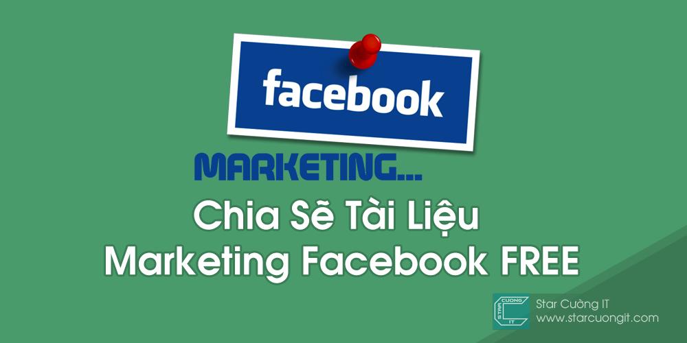 Chia Sẽ Tài Liệu Marketing Facebook Miễn Phí