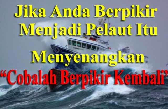 kata Bijak Pelaut OMbak Besar