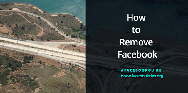 How to Remove Facebook