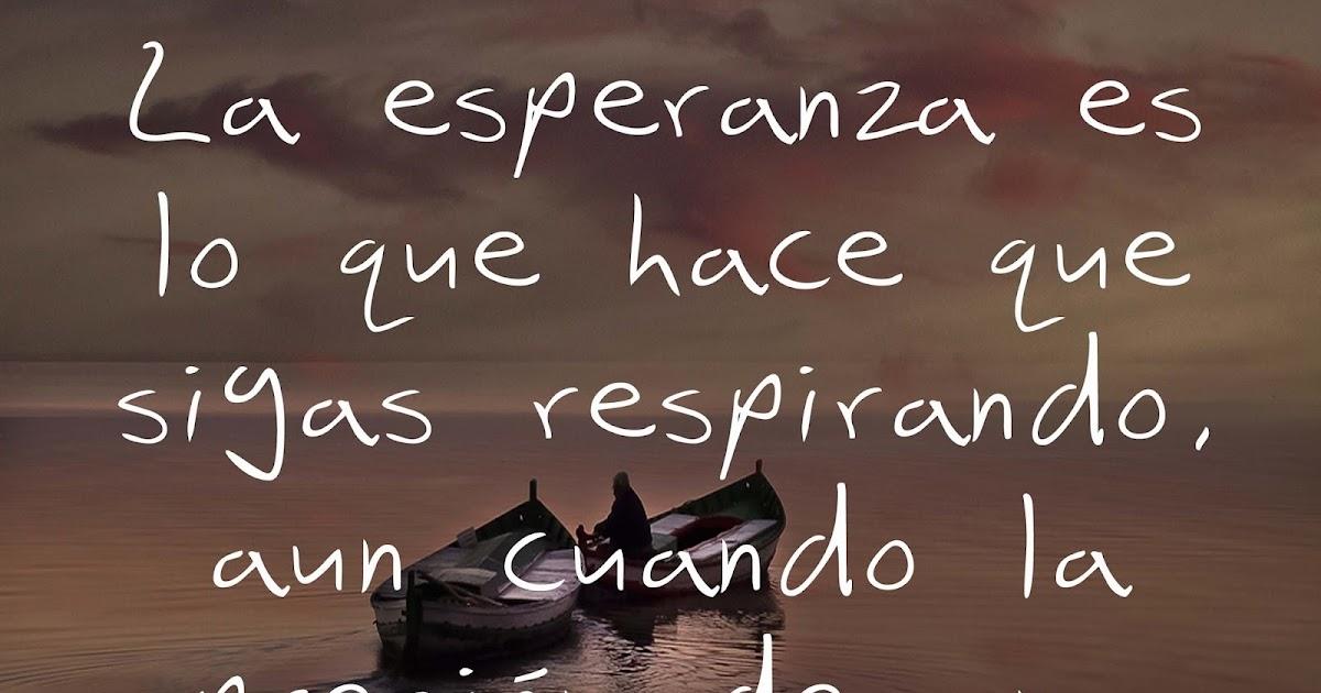 Frasesitas Encantadoras: Descarga Frases Sobre Esperanza 2013