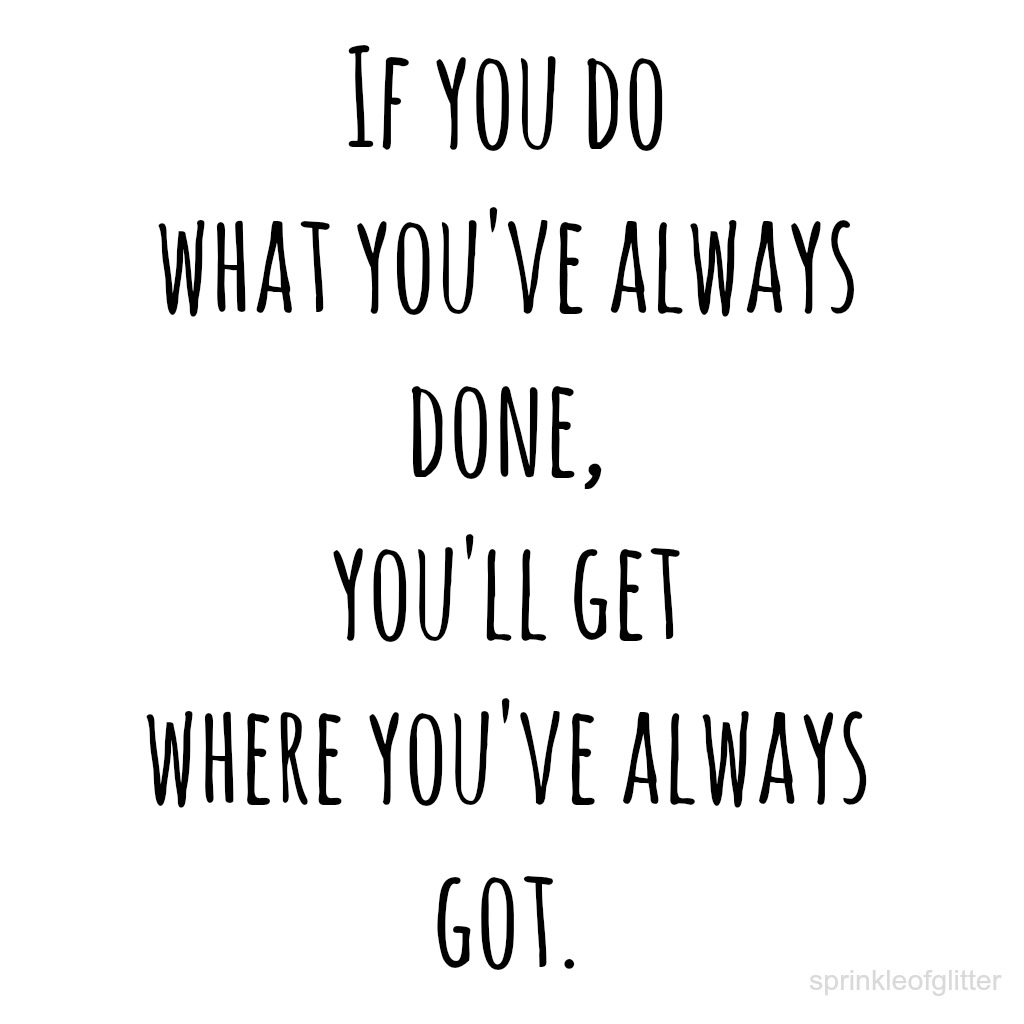 You Done What Always Do Be Been You Where Will Always If Always You Have Always Youve