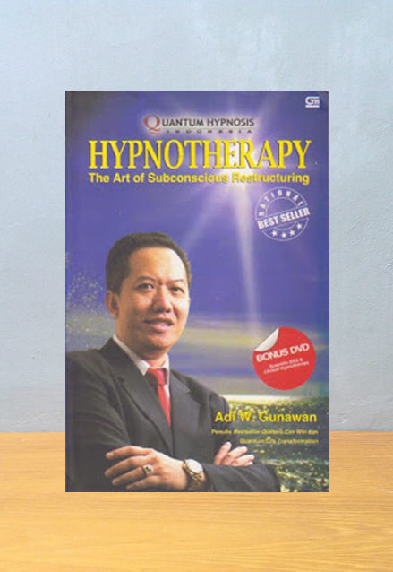 HYPNOTHERAPY: THE ART OF SUBCONSCIOUS RESTUCTURING, Adi W. Gunawan