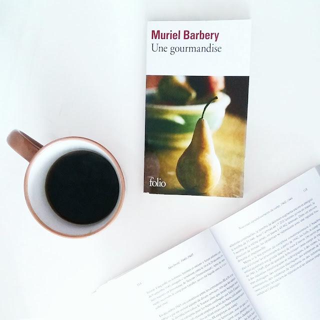 Une gourmandise de Muriel Barbery