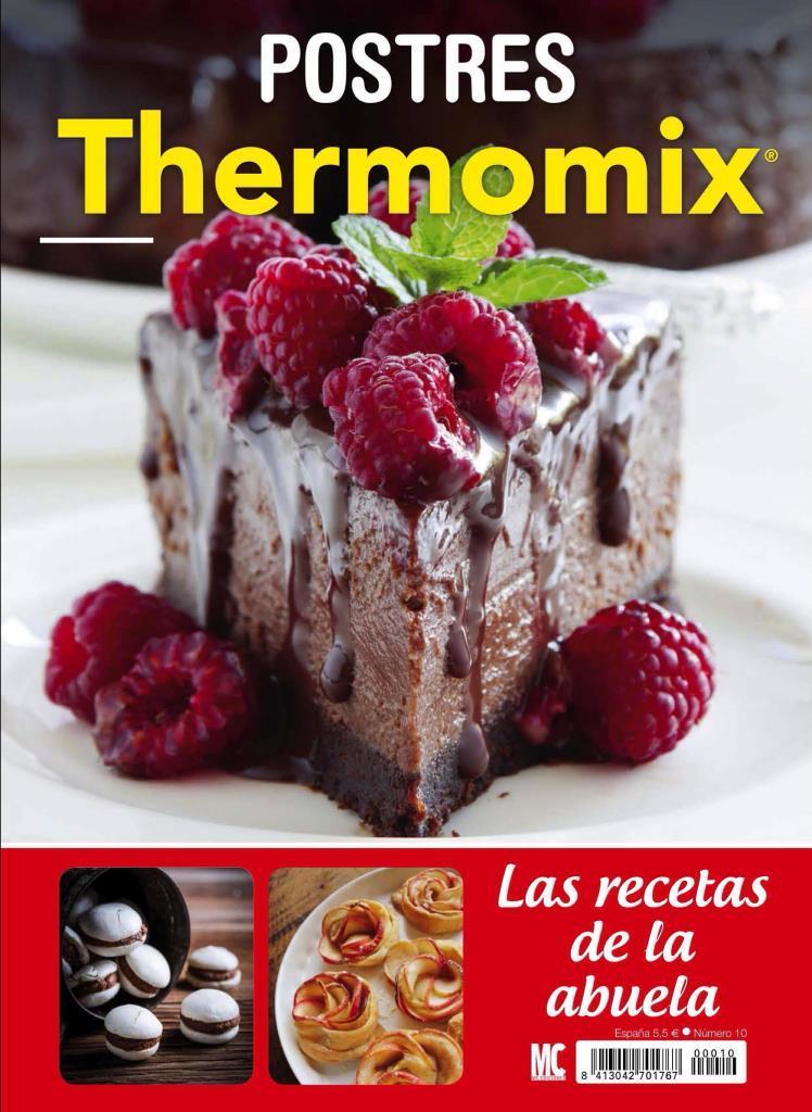 Las recetas de la abuela Nro. 10. Postres – Thermomix