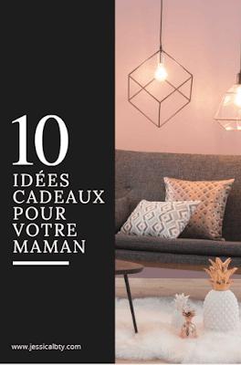 10 idées de cadeaux pour votre Maman alt fête des mères
