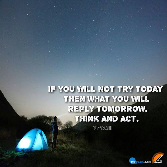 Don'T Wait For Tomorrow. Act On Your Plan Today...