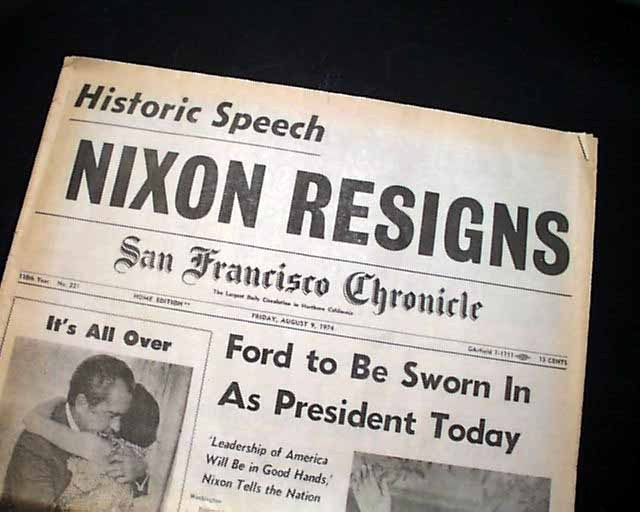Nixon Resigns San Francisco Chronicle, Aug. 9, 1974