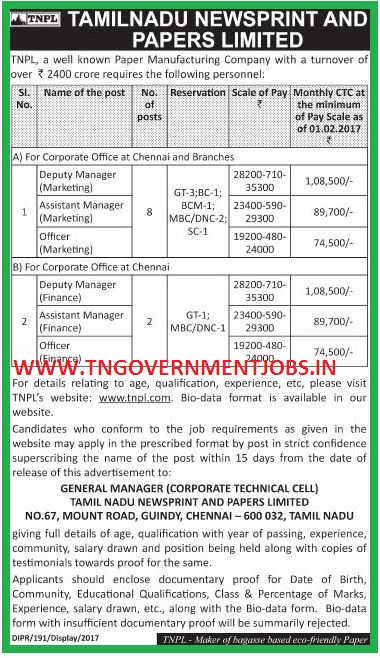 Tamilnadu Newsprints and Papers Ltd, Chennai [www.tngovernmentjobs.in] Tamilnadu Newsprints and Papers Ltd (TNPL) Guindy, Chennai 600 032 (Government of Tamilnadu Enterprises)  Applications are invited for Marketing Manager and Finance Manager Posts at TNPL Paper Mill Chennai Office   Advertisement No.DIPR/191/D