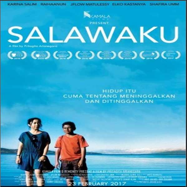 Salawaku, Salawaku Synopsis, Salawaku Trailer, Salawaku Review