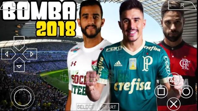 SAIU!! BOMBA PATCH 2018 BRASILEIRO e EUROPEU ATUALIZADO PARA PPSSPP