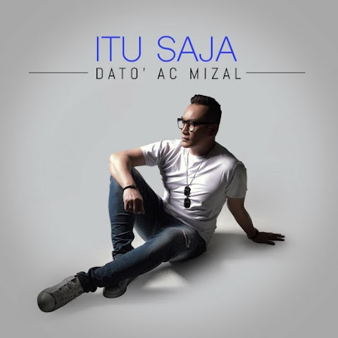 AC Mizal - Itu Saja MP3