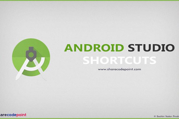 Android Studio Shortcuts key - Important shortcut keys