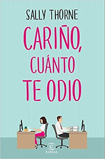 Cariño cuanto te odio Sally Thorne (the hating game) portada
