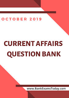 Current Affairs Question Bank: October 2019