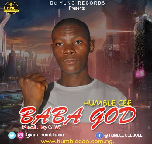 [Video] Humble Cee BABA GOD