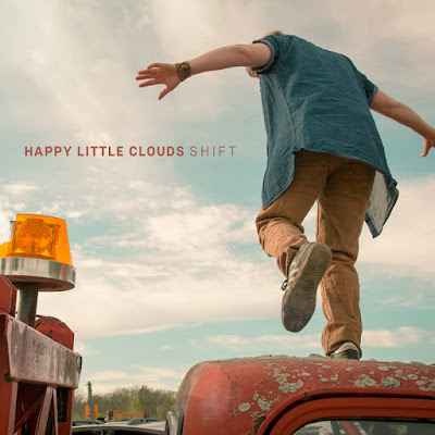 "HAPPY LITTLE CLOUDS ""Shift"""