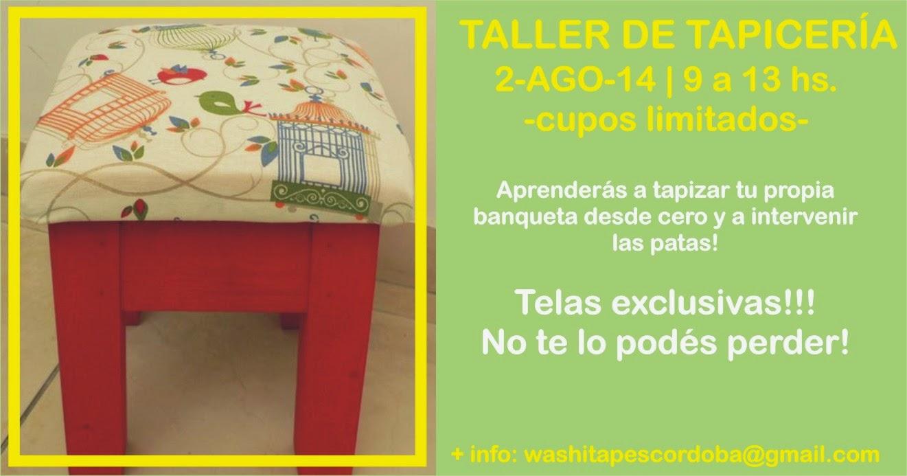 02 de agosto primer taller de tapicer a washi tapes c rdoba - Talleres de tapiceria ...