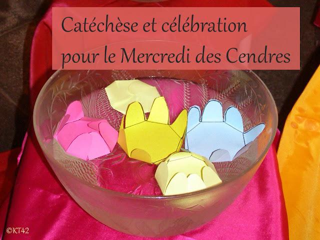 Catéchèse et célébration pour le Mercredi des Cendres avec les enfants