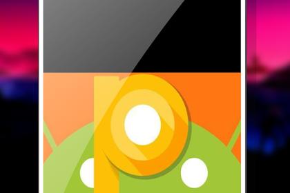 Ini Dia Fitur Yang Ada Pada Android Versi Terbaru Yaitu Android P 9.0