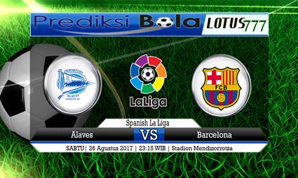 Prediksi Pertandingan antara Alaves vs Barcelona Tanggal 26 AGUSTUS 2017