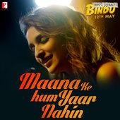 Meri Pyaari Bindu Soundtrack Maana Ke Hum Yaar Nahin Lyrics - Parineeti Chopra www.unitedlyrics.com