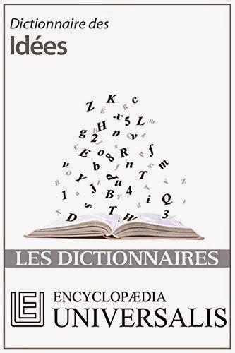 Encyclopédie Universalis - Dictionnaire des idées