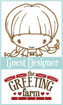 I was a March and May 2013 Guest Designer for The Greeting Farm!
