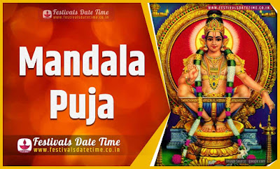 2020 Mandala Puja Date and Time, 2020 Mandala Puja Festival Schedule and Calendar