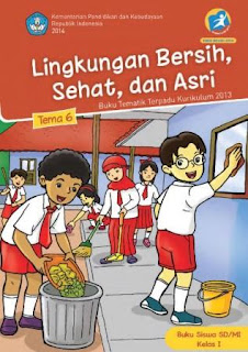 Buku Kurikulum 2013 SD Kelas 1 Tema 6 Buku Siswa Revisi 2014