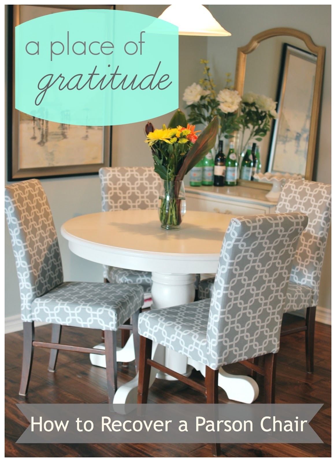 Cost Of Reupholstering A Chair A Place Of Gratitude How To Recover A Parson Chair
