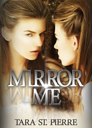 Mirror Me (Tara St. Pierre)