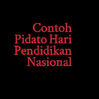 Contoh Pidato Hari Pendidikan Nasional