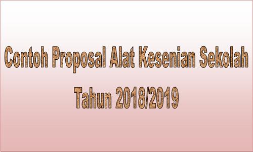 Contoh Proposal Alat Kesenian Sekolah Tahun 2018/2019