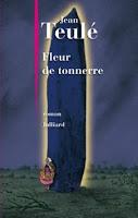 http://exulire.blogspot.fr/2015/06/fleur-de-tonnerre-jean-teule.html