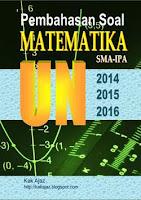 Ebook Pembahasan Matematika IPA UN 2014 - 2016