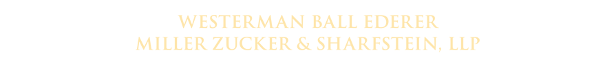 Westerman Ball Ederer Miller Zucker & Sharfstein, LLP