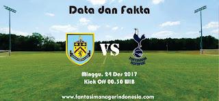 Data dan Fakta Fantasy Premier League Burnley vs Tottenham Hotspur Fantasi Manager Indonesia