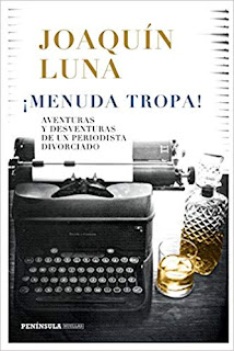 Menuda tropa- Joaquin Luna