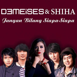 Lirik Lagu Demeises & Shiha – Jangan Bilang Siapa Siapa