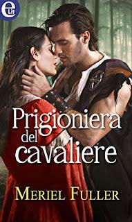 Prigioniera Del Cavaliere Di Meriel Fuller PDF