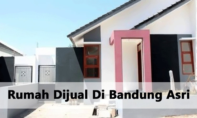Rumah Dijual Di Bandung Asri